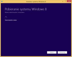 Tworzenie nośnika instalacyjnego Windows 8 - szacowanie czasu pobierania
